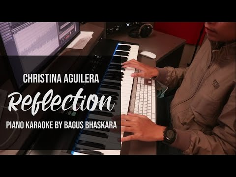 [Piano Karaoke] Reflection - Christina Aguilera (With Lyrics)