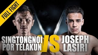 ONE: Full Fight | Singtongnoi Por Telakun vs. Joseph Lasiri | Cracking Comeback | May 2018