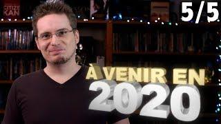 2019 #5 : À Venir en 2020 thumbnail
