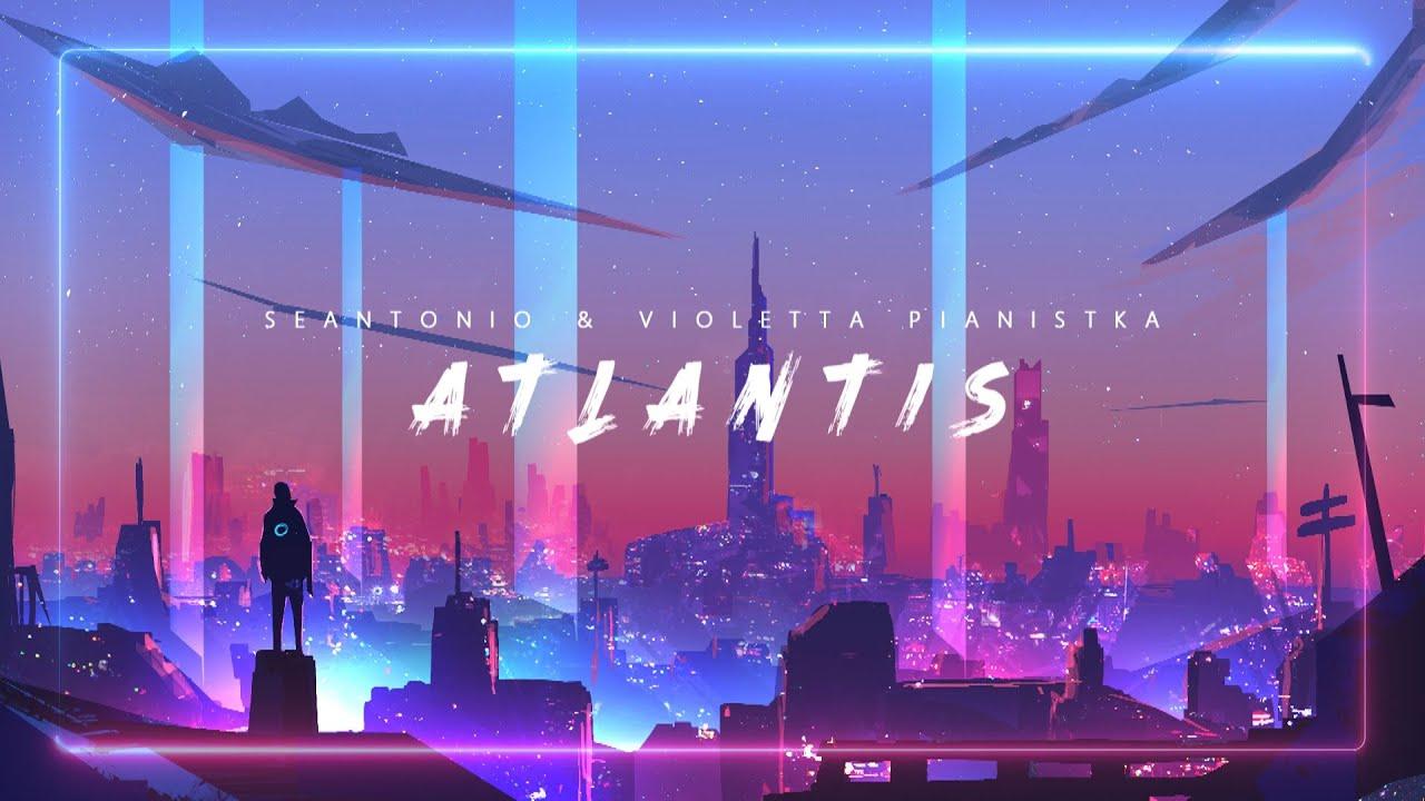 Seantonio & Violetta Pianistka - Atlantis (Alan Walker Style)