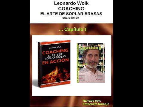 coaching,-el-arte-de-soplar-brasas,-leonardo-wolk,-capítulo-i