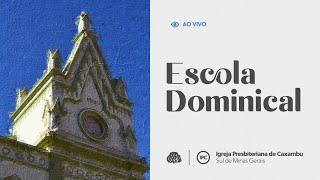 IPC AO VIVO - Escola Bíblica Dominical (18/07/2021)