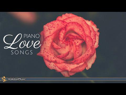 Piano Love Songs  Romantic Piano Ballads
