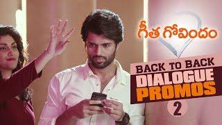 Geetha Govindam Back to Back Dialogue Promos 2 | Vijay Deverakonda, Rashmika, Parasuram