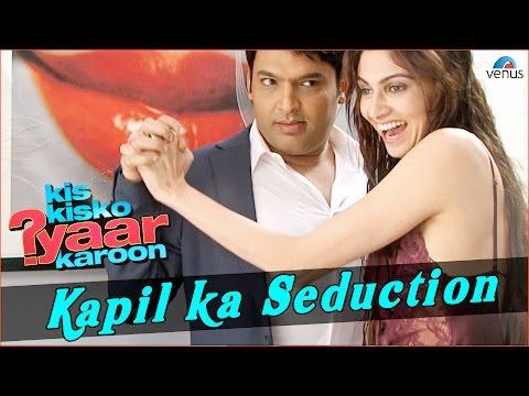 Kis Kisko Pyaar Karoon | Behind The Scenes | Kapil ka Seduction