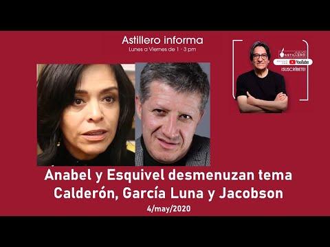 #AstilleroInforma Anabel y Esquivel desmenuzan tema Calderón, García Luna y Jacobson