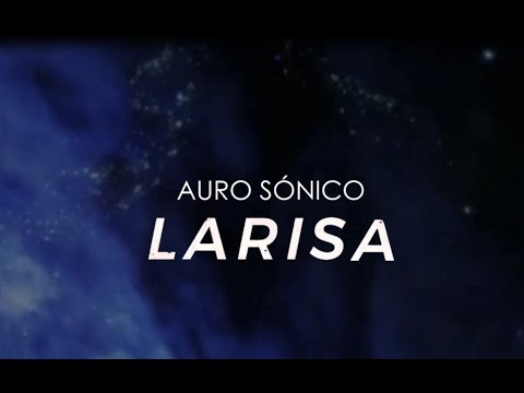 Auro Sónico - Larisa (Official Video) - YouTube