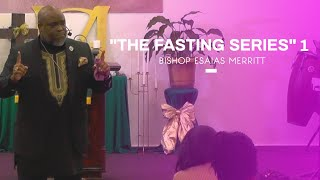 """Fasting Series Part 1"" 
