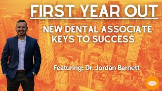 New Dentist Keys to Success - A Conversation with Dr. Jordan Barnett, DDS || FutureDDS