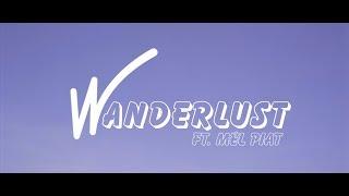 WAN - Wanderlust ft.Mel Piat (OFFICIAL MUSIC VIDEO)