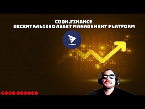 COOK FINANCE! A DECENTRALIZED ASSET MANAGEMENT PLATFORM!