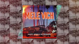 Happy Singh & DJ PRODiiGY - Mele Vich (Official Audio)