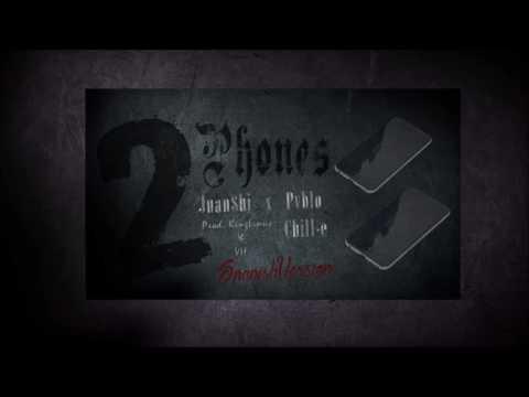 Juan$hi - 2 Phones (Kevin Gates Spanish Cover) (Feat. Pablo Chill-e)