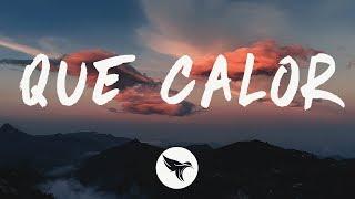 Major Lazer - Que Calor (Lyrics) Feat. J Balvin & Saweetie