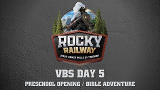 Day 5 Preschool Opening and Bible Adventure