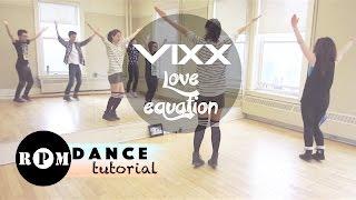 "VIXX ""Love Equation"" Dance Tutorial (Chorus)"