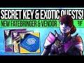 Destiny 2 | SECRET LOOT KEY & EXOTIC QUEST! New Fatebringer, Malfeasance, Awoken NPC & New Mystery!