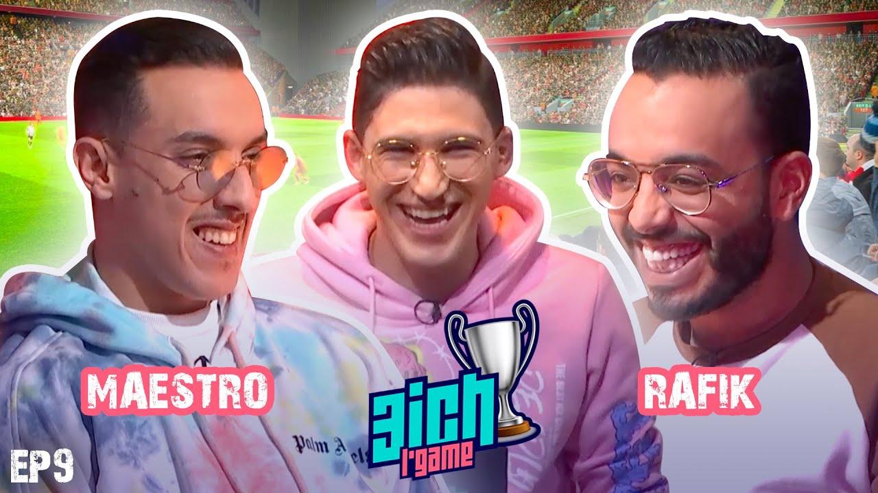 3ICH L'GAME S2 - Épisode 9 - RACHID RAFIK VS MAESTRO / Portrait BASMA SIRAT