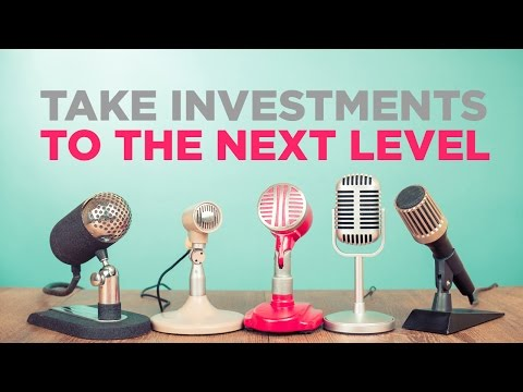 Take Investments To The Next Level