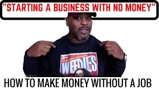 How To Start A Business In 2015 with No Money -HUSTLERSMINDSET