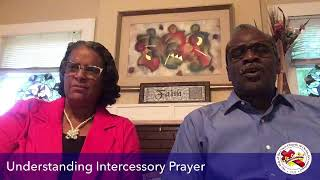 Understanding Intercessory Prayer