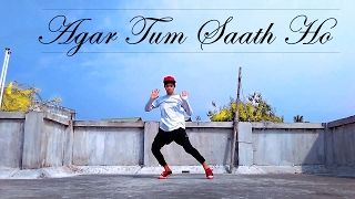 Agar Tum Saath Ho | Dance Choreography | Tamasha