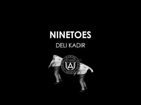 Ninetoes - Deli Kadir (Shaf Huse Remix)