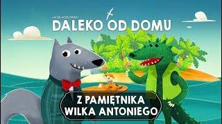 Z PAMIĘTNIKA WILKA ANTONIEGO, CZĘŚĆ 4 - Bajkowisko.pl - bajka dla dzieci (audiobook)