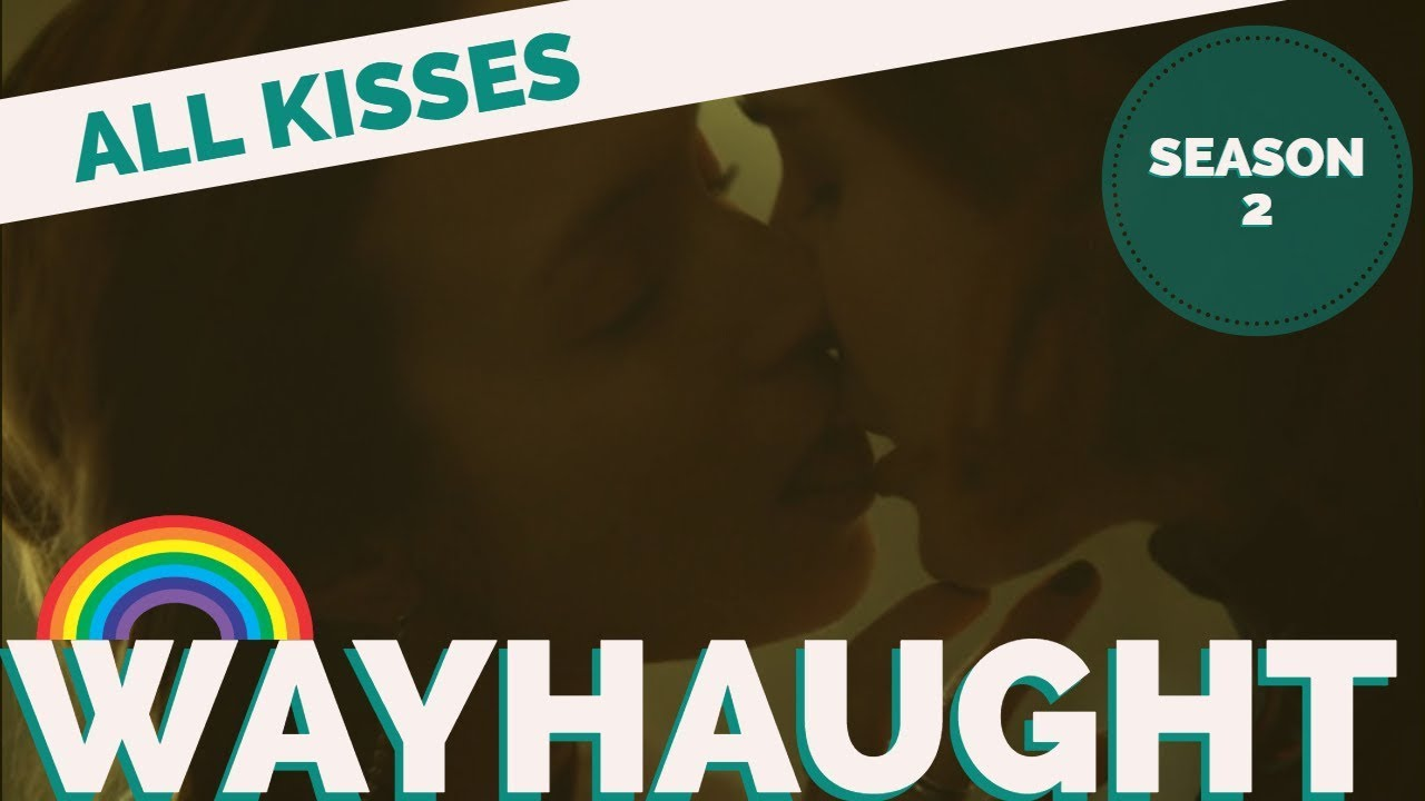 Download ALL WAYHAUGHT KISSES | Season 2