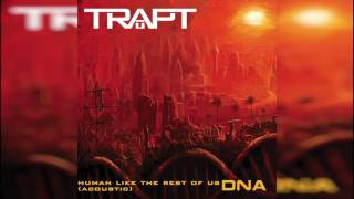 "TRAPT ""Human (Like The Rest Of Us)"" Acoustic"