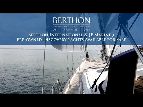 Berthon International & JE Marine - Pre-owned Discovery Yachts Available for Sale