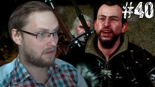The Witcher 3: Wild Hunt Прохождение ► БЕСПРЕДЕЛЬЩИК ► #40