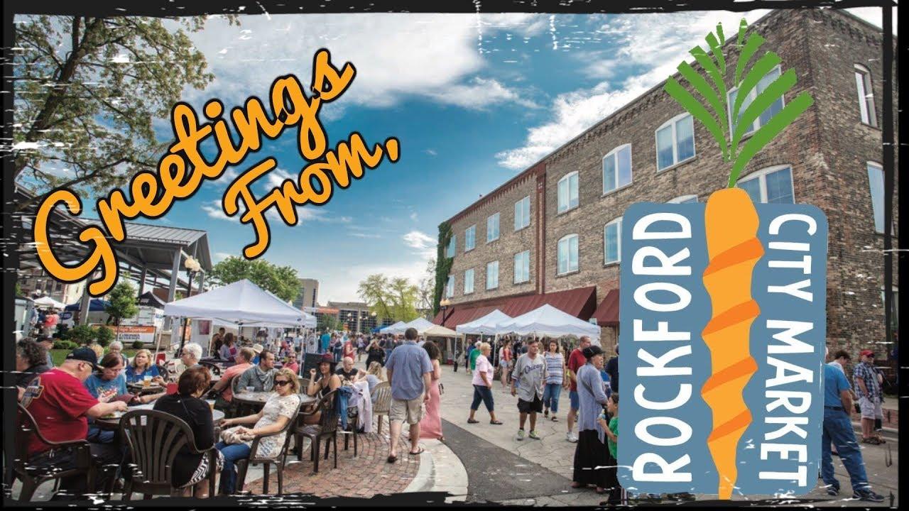 Rockford City Market Rockford IL 2017 - YouTube