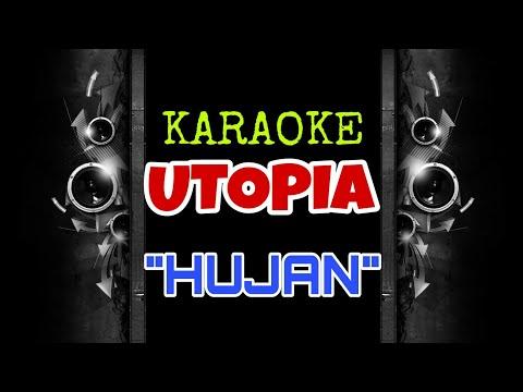 Utopia - Hujan (Karaoke Tanpa Vokal)