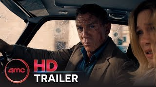 No Time To Die   First Official Trailer (daniel Craig, Ana De Armas) | Amc Theatres (2020)