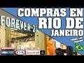 COMPRAS EN RIO DE JANEIRO. (PARA HOMBRES Y MUJERES, FOREVER 21, VIDEOGAMES, JUGUETES) #COMPRAS #RIO