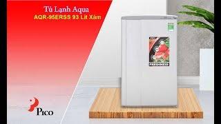 Tủ Lạnh Aqua AQR-95ERSS 93 Lít Xám- Pico.vn