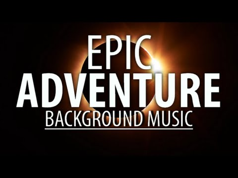 (no-copyright-music)-adventure-music-/-epic-background-music