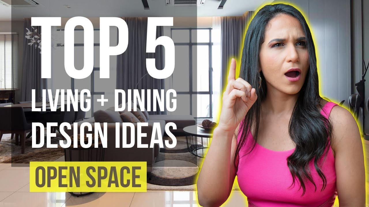 Top 5 Living Room Dining Room Interior Design Ideas Tips And Trends For Home Decor Open Space Youtube