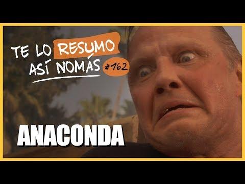 La Saga de Anaconda   Te Lo Resumo Así Nomás#162