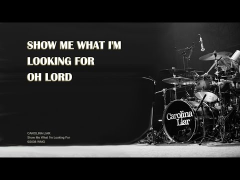 Show Me What I'm Looking For - Official Lyric Video