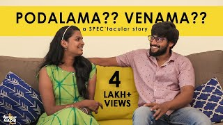 Podalama Venama | a SPEC'tacular story | AM Originals | English Subtitles