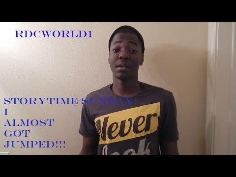 StoryTime Sunday: I Almost Got Jumped! #1