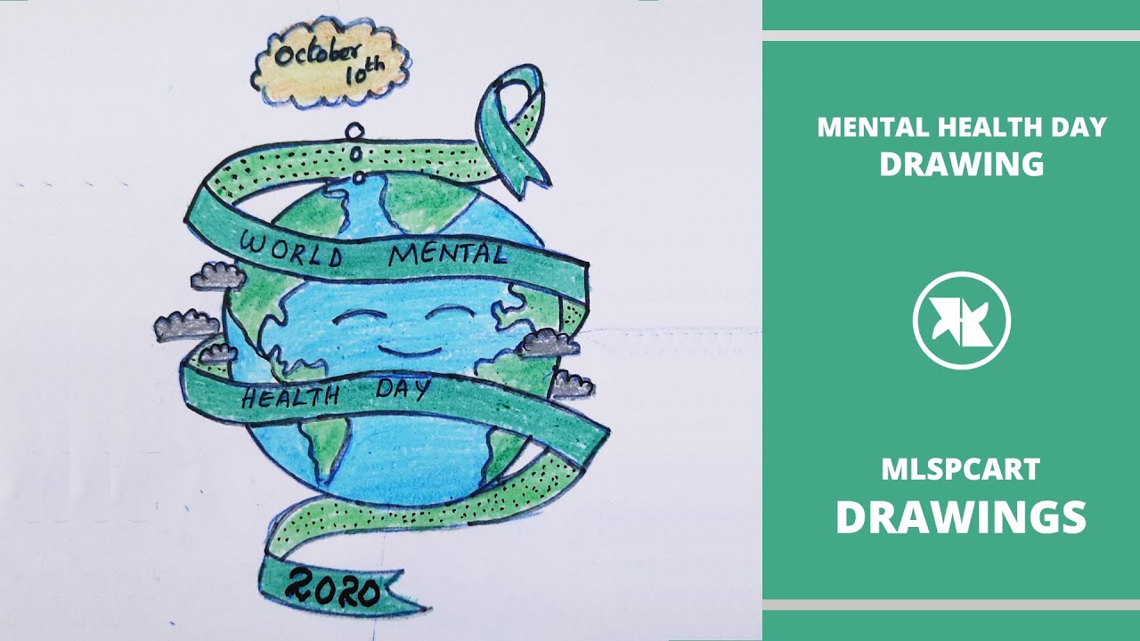 World Mental Health Day Drawing How To Draw World Mental Health Day Mental Health Poster Youtube