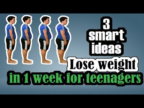 3 smart ideas How to lose weight fast for teenagers in 1 week   Lose weight fast for teens