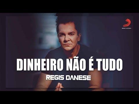 Regis Danese - DINHEIRO NÃO É TUDO {Videoclipe Oficial}