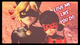 miraculous ladybug- love me like you do