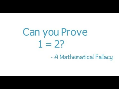 Can you prove 1 = 2? - A Classic Mathematical Fallacy
