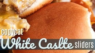 White Castle Sliders Copycat Recipe