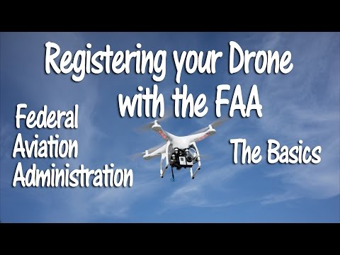 Drone Registration The Basics